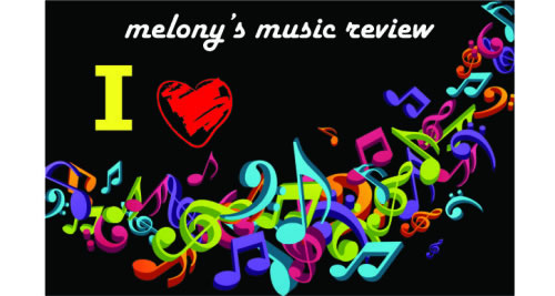 Melony's Music Review